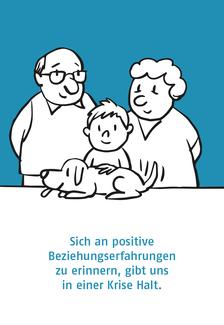 Familie: sich an positive Beziehungserfahrungen zu erinnern, gibt uns in einer Krise Halt.