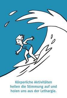 Surfer auf Welle: Körperliche Aktivitäten hellen die Stimmung auf und holen uns aus der Lethargie.