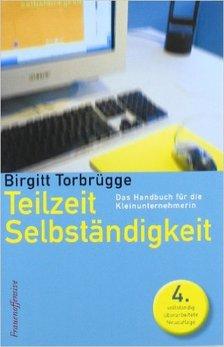Teilzeitselbstständigkeit-Birgitt_Torbruegge